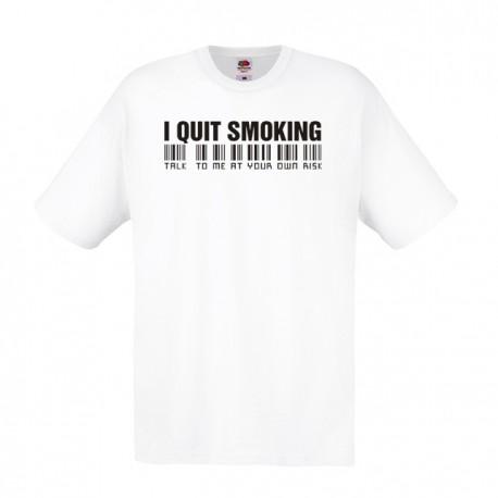 I QUIT SMOKING